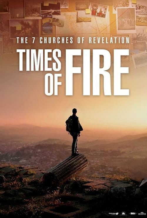 The 7 Churches of Revelation: Times of Fire